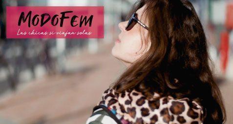 ModoFem, las chicas sí viajan solas
