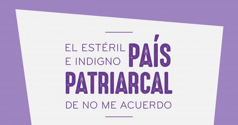 El estéril e indigno País patriarcal de No Me Acuerdo